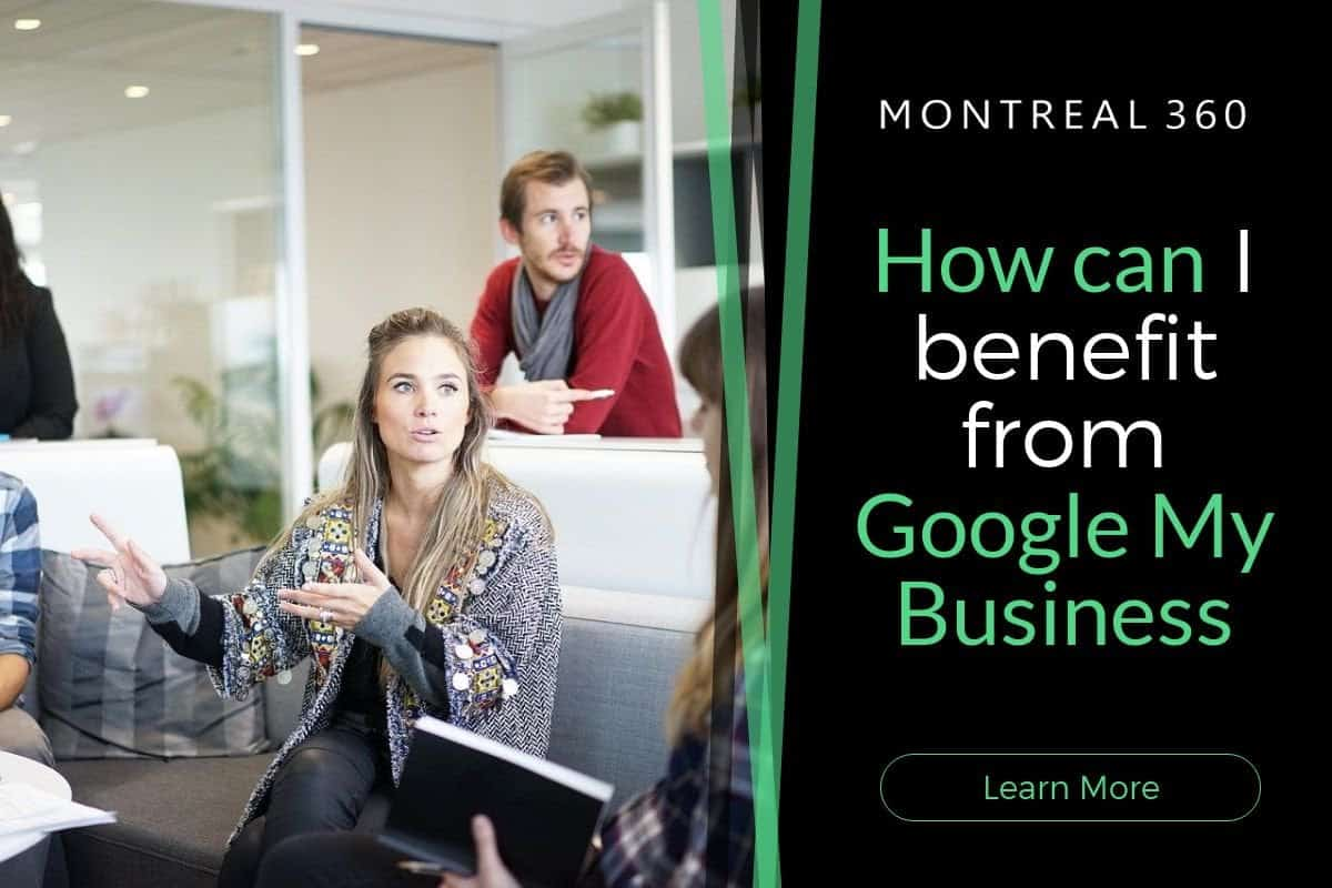 How Can I Benefit From Google My Business?