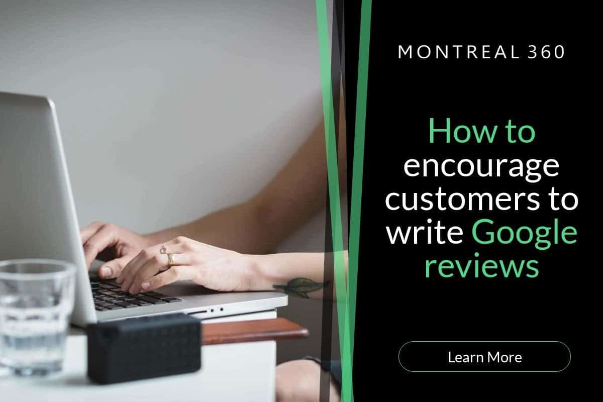 Google Reviews: How to Encourage Customers to Write them