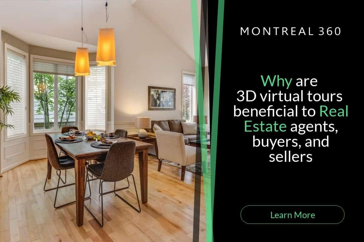Why Are 3D Virtual Tours Beneficial To Real Estate Agents, Buyers, And Sellers?